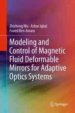 Modeling and Control of Magnetic Fluid Deformable Mirrors for Adaptive Optics Systems