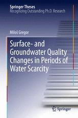 Surface- and Groundwater Quality Changes in Periods of Water Scarcity