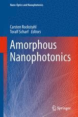 Amorphous Nanophotonics