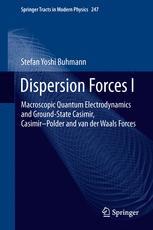 Dispersion Forces I