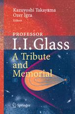 Professor I. I. Glass: A Tribute and Memorial