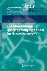 Die Abweichungsgesetzgebung der Länder im Naturschutzrecht