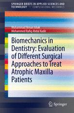 Biomechanics in Dentistry: Evaluation of Different Surgical Approaches to Treat Atrophic Maxilla Patients