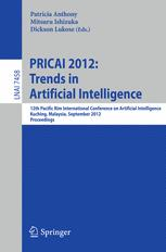 PRICAI 2012: Trends in Artificial Intelligence