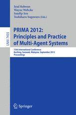 PRIMA 2012: Principles and Practice of Multi-Agent Systems