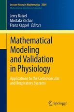 Mathematical Modeling and Validation in Physiology