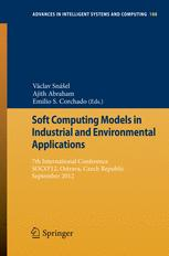 Soft Computing Models in Industrial and Environmental Applications