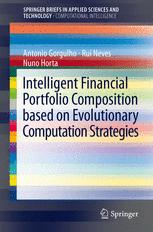 Intelligent Financial Portfolio Composition based on Evolutionary Computation Strategies