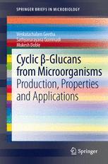 Cyclic β-Glucans from Microorganisms