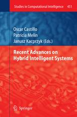 Recent Advances on Hybrid Intelligent Systems