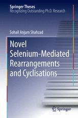 Novel Selenium-Mediated Rearrangements and Cyclisations
