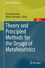 Theory and Principled Methods for the Design of Metaheuristics