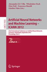 Artificial Neural Networks and Machine Learning – ICANN 2012