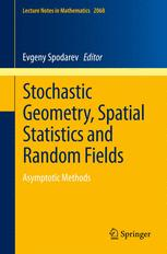 Stochastic Geometry, Spatial Statistics and Random Fields