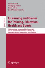E-Learning and Games for Training, Education, Health and Sports