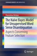 The Naïve Bayes Model for Unsupervised Word Sense Disambiguation
