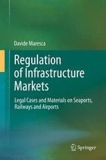 Regulation of Infrastructure Markets