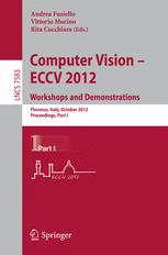 Computer Vision – ECCV 2012. Workshops and Demonstrations