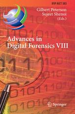 Advances in Digital Forensics VIII