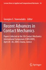 Recent Advances in Contact Mechanics