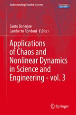 Applications of Chaos and Nonlinear Dynamics in Science and Engineering - Vol. 3
