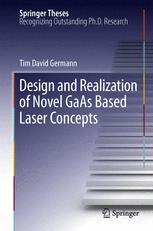 Design and Realization of Novel GaAs Based Laser Concepts