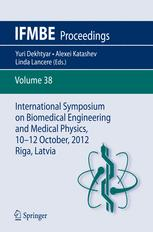 International Symposium on Biomedical Engineering and Medical Physics, 10-12 October, 2012, Riga, Latvia