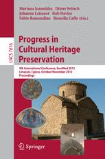 Progress in Cultural Heritage Preservation
