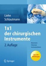 1 × 1 der chirurgischen Instrumente