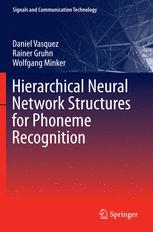 Hierarchical Neural Network Structures for Phoneme Recognition