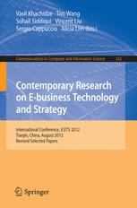 Contemporary Research on E-business Technology and Strategy