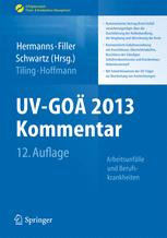 UV-GOÄ 2013 Kommentar - Arbeitsunfälle und Berufskrankheiten