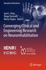 Converging Clinical and Engineering Research on Neurorehabilitation