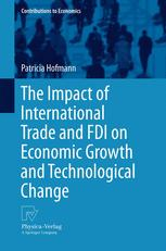 The Impact of International Trade and FDI on Economic Growth and Technological Change