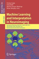 Machine Learning and Interpretation in Neuroimaging