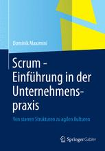 Scrum - Einführung in der Unternehmenspraxis