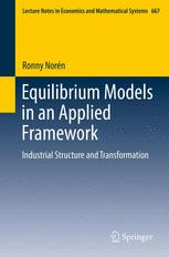 Equilibrium Models in an Applied Framework
