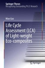 Life Cycle Assessment (LCA) of Light-Weight Eco-composites