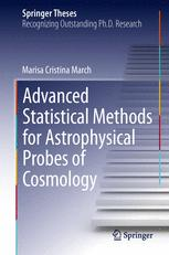 Advanced Statistical Methods for Astrophysical Probes of Cosmology