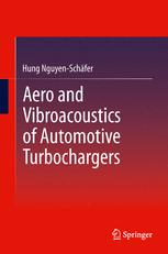Aero and Vibroacoustics of Automotive Turbochargers