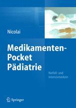 Medikamenten-Pocket Pädiatrie – Notfall- und Intensivmedizin