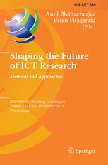 Shaping the Future of ICT Research. Methods and Approaches