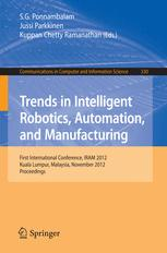 Trends in Intelligent Robotics, Automation, and Manufacturing