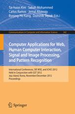 Computer Applications for Web, Human Computer Interaction, Signal and Image Processing, and Pattern Recognition