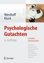Psychologische Gutachten schreiben und beurteilen