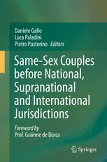 Same-Sex Couples before National, Supranational and International Jurisdictions