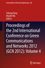 Proceedings of the 2nd International Conference on Green Communications and Networks 2012 (GCN 2012): Volume 4