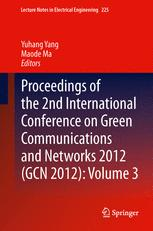 Proceedings of the 2nd International Conference on Green Communications and Networks 2012 (GCN 2012): Volume 3