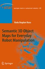 Semantic 3D Object Maps for Everyday Robot Manipulation