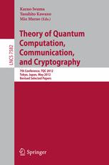Theory of Quantum Computation, Communication, and Cryptography